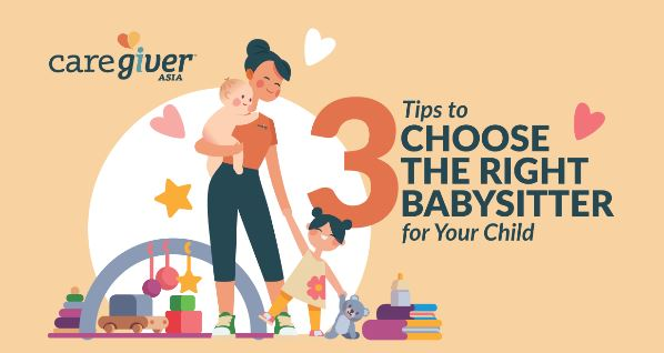 3 Tips to Choose the Right Babysitter for Your Child_Teaser-2