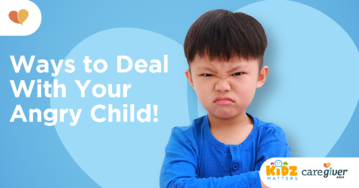 Ways to deal with your angry child