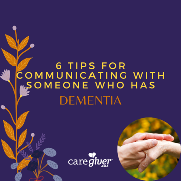 Copy of 1200 x 1200_6 Tips for communicating with someone who has dementia (1)