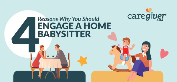Four Reasons Why You Should Engage a Home Babysitter