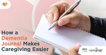 How a Dementia Journal Makes Caregiving Easier_EDM