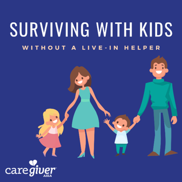 Surviving with kids without a live-in helper 1200x1200-1