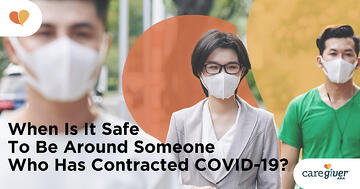 When-Is-It-Safe-To-Be-Around-Someone-Who-Has-Contracted-COVID19