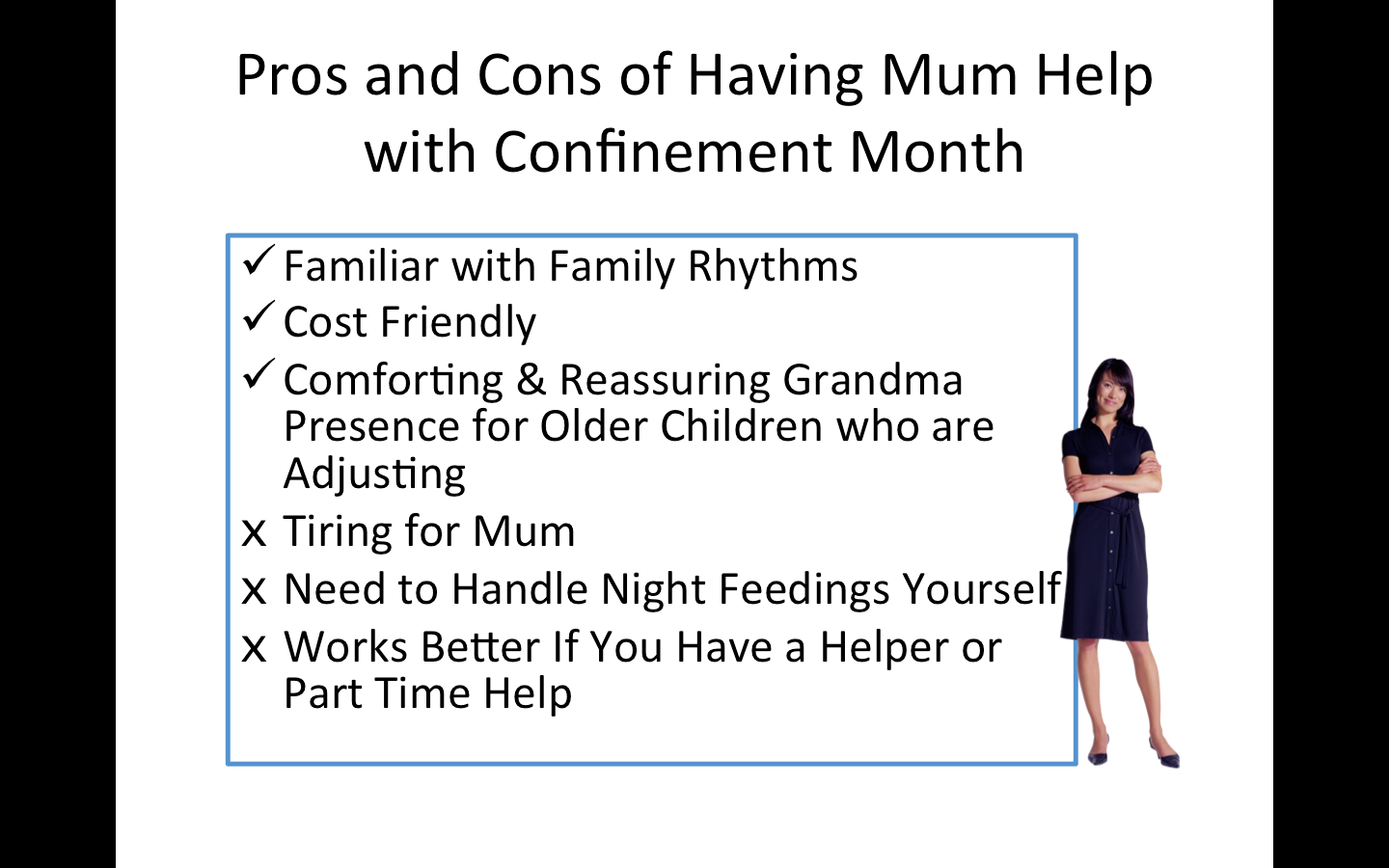 Pros and Cons of Having Mother's Help with Confinement Month